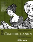 "Image for The graphic canonVolume 2,: From ""Kubla Khan"" to the Brontèe sisters to The picture of Dorian Gray"