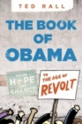Image for The book of O(bama)  : from hope and change to the age of revolt