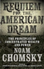 Image for Requiem for the American dream  : the principles of concentrated weath and power