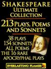 Image for William Shakespeare Complete Works Ultimate Collection: 213 Plays, Poems & Sonnets including the 16 rare, 'hard-to-get' Apocryphal Plays PLUS: FREE BONUS Material