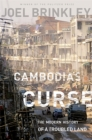 Image for Cambodia's Curse : The Modern History of a Troubled Land