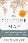 Image for The culture map  : breaking through the invisible boundaries of global business