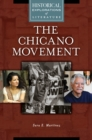 Image for The Chicano movement: a historical exploration of literature