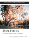 Image for River futures: an integrative scientific approach to river repair