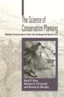 Image for The science of conservation planning: habitat conservation under the Endangered Species Act