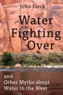 Image for Water is for Fighting Over