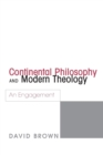 Image for Continental Philosophy and Modern Theology