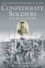 Image for Confederate soldiers in the American Civil War  : facts and photos for readers of all ages