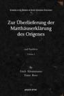 Image for Zur UEberlieferung der Matthauserklarung des Origenes (Vol 2) : und Nachlese