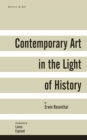 Image for Contemporary Art in the Light of History