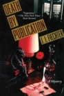 Image for Death by Publication : A Mystery