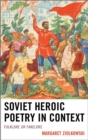 Image for Soviet heroic poetry in context: folklore or fakelore
