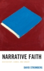 Image for Narrative Faith : Dostoevsky, Camus, and Singer