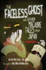 Image for Lafcadio Hearn's 'The Faceless Ghost' and other macabre tales from Japan  : a graphic novel