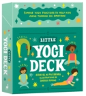 Image for Little Yogi Deck : Simple Yoga Practices to Help Kids Move Through Big Emotions