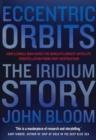 Image for Eccentric orbits  : the Iridium story