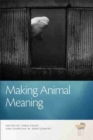 Image for Making animal meaning