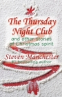 Image for The Thursday Night Club and Other Stories of Christmas Spirit