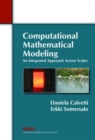 Image for Computational mathematical modeling  : an integrated approach across scales