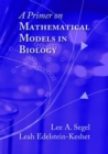 Image for A Primer on Mathematical Models in Biology