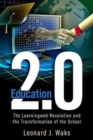 Image for Education 2.0 : The LearningWeb Revolution and the Transformation of the School