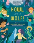Image for How like a wolf!  : learn to think, move, and act like 15 amazing animals