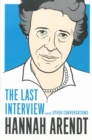 Image for Hannah Arendt  : the last interview