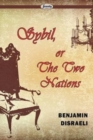 Image for Sybil, Or The Two Nations