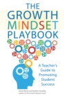 Image for The Growth Mindset Playbook : A Teacher's Guide to Promoting Student Success