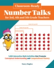 Image for Classroom-ready Number Talks For Third, Fourth And Fifth Grade Teachers : 1000 Interactive Math Activities that Promote Conceptual Und