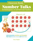 Image for Classroom-ready Number Talks For Kindergarten, First And Second Grade Teachers : 1000 Interactive Activities and Strategies that Teach Number Sense and Math Facts