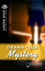 Image for Drama Club Mystery