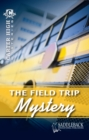 Image for The Field Trip Mystery