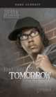 Image for Don't Think About Tomorrow
