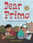 Image for Dear Primo: a letter to my cousin