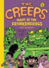 Image for Creeps: Book 1: Night of the Frankenfrogs : 1