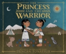 Image for The princess and the warrior: a tale of two volcanoes