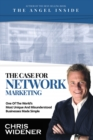 Image for Case for Network Marketing: One of the World's Most Misunderstood Businesses Made Simple
