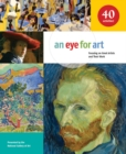 Image for An Eye for Art : Focusing on Great Artists and Their Work