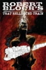 Image for Robert Bloch's That hellbound train