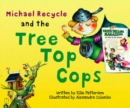 Image for Michael Recycle and the Tree Top Cops