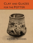 Image for Clay and Glazes for the Potter
