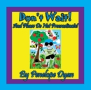 Image for Don't Wait! and Please Do Not Procrastinate!