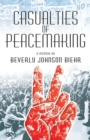 Image for Casualties of Peacemaking