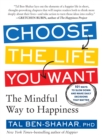 Image for Choose the Life You Want