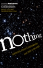 Image for Nothing  : surprising insights everywhere from zero to oblivion