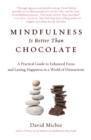 Image for Mindfulness Is Better Than Chocolate