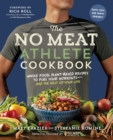 Image for The no meat athlete cookbook  : whole food, plant-based recipes to fuel your workouts - and the rest of your life