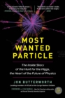 Image for Most Wanted Particle