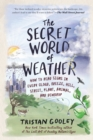 Image for The Secret World of Weather